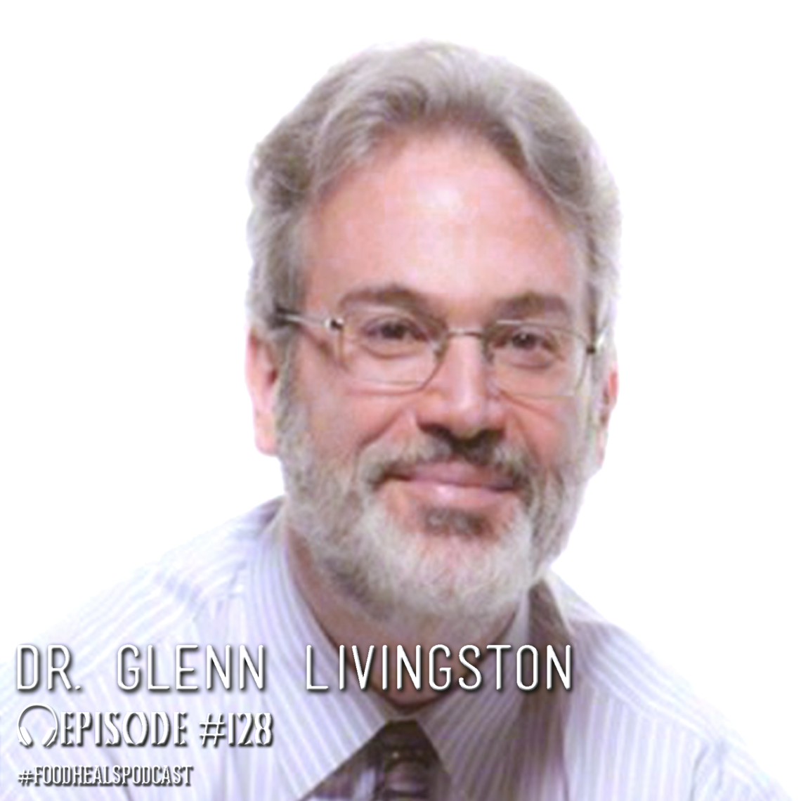 Dr. Glenn Livingston, author of Never Binge Again