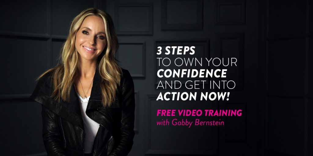 Three Steps to Own Your Confidence and Get Into Action Now
