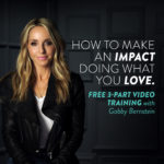 How To Make an impact Doing What You Love