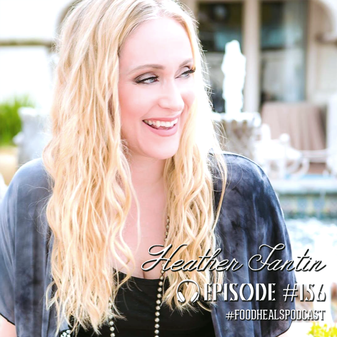 Heather Fantin on the Food Heals Podcast.