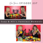 Food Heals Podcast Funniest Moments with Allison Melody and Suzy Hardy
