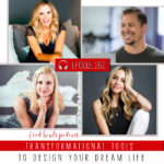 Transformational Tools to Design Your Dream Life Food Heals Podcast