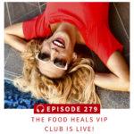 Food Heals VIP Club